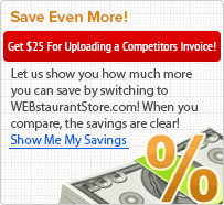 Let us show you how much more you can save by shopping at WEBstaurantstore.com! When you compare, the savings are clear!